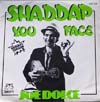 Cover: Dolce, Joe - Shaddap You Face / Ain´t In No Hurry