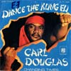 Cover: Carl Douglas - Dance The Kung Fu / Changing Times
