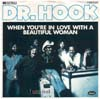 Cover: Dr. Hook - When You´re In Love With A Beautiful Woman / Clyde