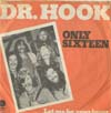 Cover: Dr. Hook - Only Sixteen / Let Me Be Your Lover