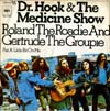 Cover: Dr. Hook - Roland The Roadie And Gertrud The Groupie / Put A Little Bit On Me