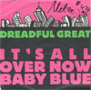 Cover:  - Its All Over BNow Baby Blue (Radio Version) / You Know