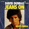 Cover: Dundas, David - Jeans On / Sleepy Serena