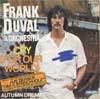"Cover: Frank  (Franco) Duval - Frank  (Franco) Duval / Cry (For Our World) aus Derrick ""Das 6. Streichholz"" (vocal) / Autumn Dreams"