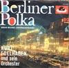 Cover: Kurt Edelhagen - Kurt Edelhagen / Beriner Polka (Berlin-Melodie) / Alpenglühn