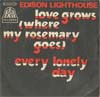 Cover: Edison Lighthouse - Love Grows (Where My Rosemary Goes) / Every Lonely Day