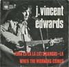 Cover: Edwards, J. Vincent - (Sha La La La La) Shangri-La / When The Morning Comes
