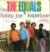 Cover: Equals, The - Viva Bobby Joe / Instant Love