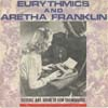 Cover: Aretha Franklin - Eurythmics and Aretha Franklin: Sisters are Doin It For Themselves / Eurythmics: I Love You Like A Ball and Chain