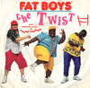 Cover: The Fat Boys - The Fat Boys / The Twist (Yo Twist)/ The Twist(Buffapella) with stupid deaf vocals by Chubby Checker