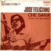 Cover: Feliciano, Jose - Che Sera / There´s No One About