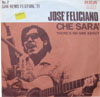 Cover: Jose Feliciano - Jose Feliciano / Che Sera / There Is No One About