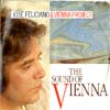 Cover: Jose Feliciano - The Sound of Vienna (mit dem Vienna Project = Members of the ORFSymphony Orchwestra))