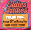Cover: Frijid Pink - House of The Rising Sun (1969)/ Sing A Song For Freedom (1970)