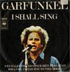 Cover: Art Garfunkel - Art Garfunkel / I Shall Sing / Feuilles-Oh - Do Space Men Pass Dead Souls On Their Way To The Moon