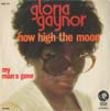 Cover: Gaynor, Gloria - How High The Moon / My Man Is Gone