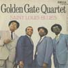 Cover: Golden Gate Quartett - Golden Gate Quartett / Down By the Riverside / Saint Louis Blues