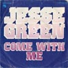 Cover: Jesse Green - Jesse Green / Come with me (Vocal / instrumental)