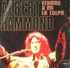 Cover: Hammond, Albert - Echampe a mi la culpa / When The Starfields  Fill Your Eyes