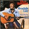 Cover: Albert Hammond - Albert Hammond / Moonlight Lady / When I Need You