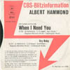 Cover: Albert Hammond - When I Need You / Cry Baby (CBS Blitzinformation)