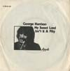 Cover: George Harrison - George Harrison / My Sweet Lord (4:39) / Isnt It a Pity (7:10)