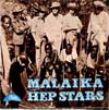 Cover: Hep Stars - Malaika / It´s Nice To Be Back