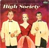 Cover: High Society (Bing Crosby, Grace Kelly, Frank Sinatra) - High Society (EP)