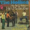 Cover: The Hollies - He Aint Heavy He Is My Brother / Cos You Like To Love Me