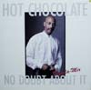 Cover: Hot Chocolate - Hot Chocolate / No Doubt About It  (Little Tquila Mix) / Gave You My Heart (Didn´t I)