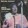 Cover: Mahalia Jackson - White Christmas / Joy To The World