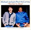 Cover: McCartney, Paul und Michael Jackson - The Girl Is Mine / Cant Get Outta The Rain