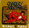 Cover: C. Jerome - C. Jerome / Himalaya / Pardon (Diff. Cover)