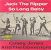Cover: Jones, Casey - Jack The Ripper / So Long baby