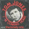 Cover: Tom Jones - Im Coming Home / Im The Lonely One