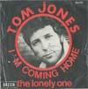 Cover: Tom Jones - Tom Jones / Im Coming Home / Im The Lonely One