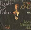 Cover: Tom Jones - Tom Jones / Daughter of Darkness / Tupelo Mississippi Flash