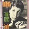 Cover: Tom Jones - Tom Jones / Delilah / Smile