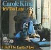 Cover: Carole King - Carole King / Its Too Late / I Feel The Earth Move