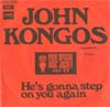 Cover: Kongos, John - He´s Gonna Step On You Again / Sometimes It Is Not Enough