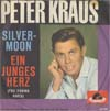 Cover: Peter Kraus - Silver Moon / Ein junges Herz (The Young Ones)