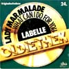 Cover: Labelle - Labelle / Lady Marmalade (Voulez vous coucher avec moi) / What Can I Do For You (Oldiethek  24)