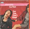 Cover: Laine, Denny - Go Now / Say You Dont Mind