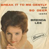 Cover: Brenda Lee - Break It To Me gently / So Deep