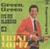 Cover: Trini Lopez - Trini Lopez / Green Geen / Bye Bye Blackbird