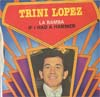 Cover: Trini Lopez - Trini Lopez / La Bamba (1971) / If I Had A Hammer (1971)