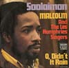Cover: Malcolm - Malcolm / Sooleimon / O Didn´t It Rain