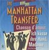 Cover: The Manhattan Transfer - The Manhattan Transfer / Chanson damour /Ich küsse Ihre Hand Madame (I Kiss Your Hand Madame )