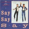 Cover: McCartney, Paul und Michael Jackson - Say Say Say / Ode To A Coal Bear