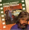 """Cover: Michael McDonald - Michael McDonald / Sweet Freedom (Theme From """"Running Scared"""" / Freedom Eights"""